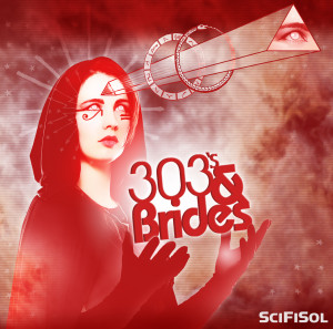 303s & Brides EP